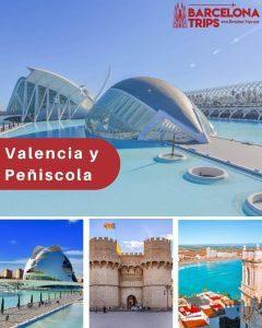 Valencia y Peñiscola