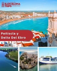 Peñiscola y Delta del Ebro